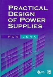 Practical Design of Power Supplies: Lenk, Ron