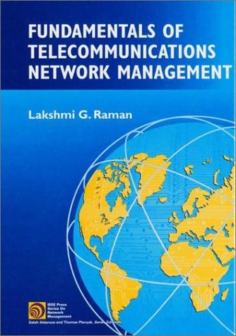 9780780334663: Fundamentals of Telecommunications Network Management