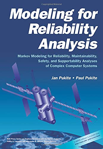 9780780334823: Modeling for Reliability Analysis: Markov Modeling for Reliability, Maintainability, Safety, and Supportability Analyses of Complex Systems