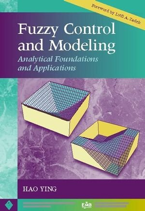 9780780334977: Fuzzy Control and Modeling: Analytical Foundations and Applications