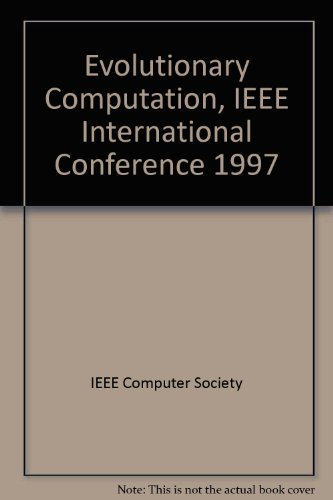 9780780339491: Proceedings of 1997 IEEE International Conference on Evolutionary Computation (Icec '97): April 13-16, 1997 University Place Hotel Indianapolis, in USA