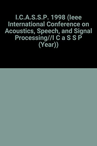 """Acoustics, Speech and Signal Processing (ICASSP), 1998: Institute of Electrical"