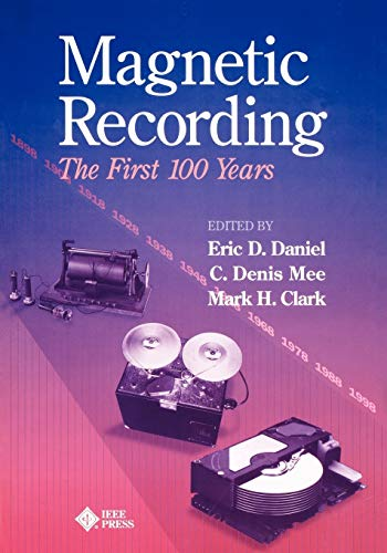 9780780347090: Magnetic Recording the First 100 Years: The First 100 Years