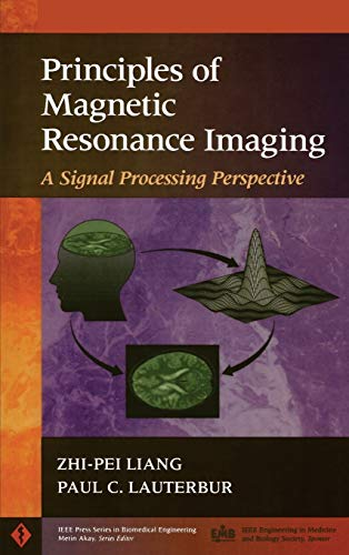 9780780347236: Principles of Magnetic Resonance Imaging: A Signal Processing Perspective