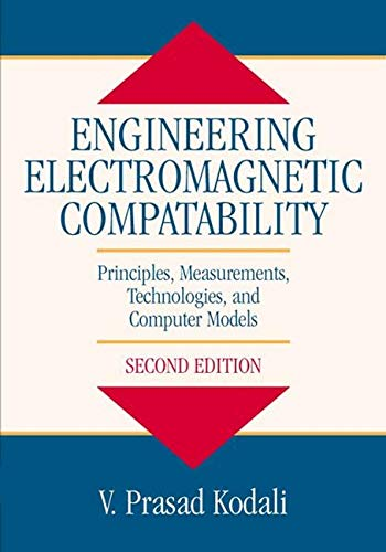 9780780347434: Engineering Electromagnetic Compatibility: Principles, Measurements, Technologies, and Computer Models