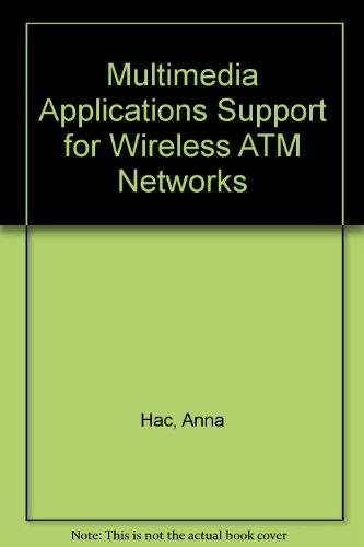 9780780348295: Multimedia Applications Support for Wireless ATM Networks