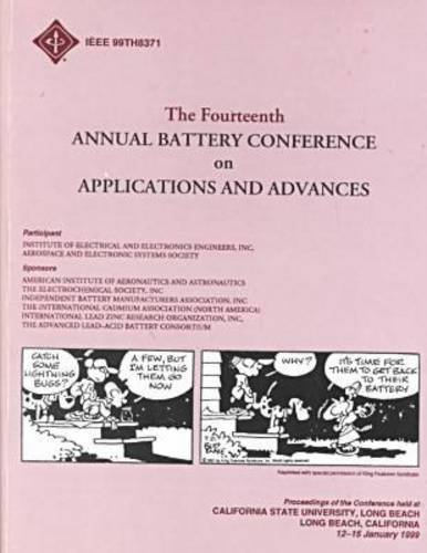 Battery Conference on Applications & Advances, 1999 14th Annual: Harvey A. Frank, Eddie T. Seo,...