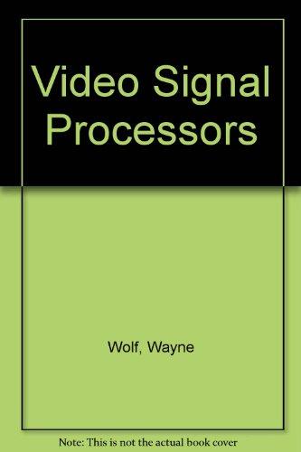 Video Signal Processors: Wolf, Wayne