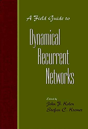 9780780353695: A Field Guide to Dynamical Recurrent Networks