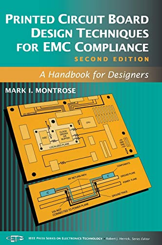 9780780353763: Printed Circuit Board Design Techniques for EMC Compliance: A Handbook for Designers (IEEE Press Series on Electronics Technology)