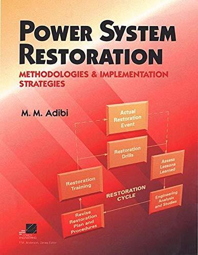 Power System Restoration: Methodologies and Implementation Stategies: Adibi, M.M.