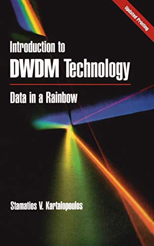 9780780353992: Introduction to DWDM Technology: Data in a Rainbow