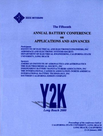 9780780359246: The 15th Annual Battery Conference on Applications and Advances
