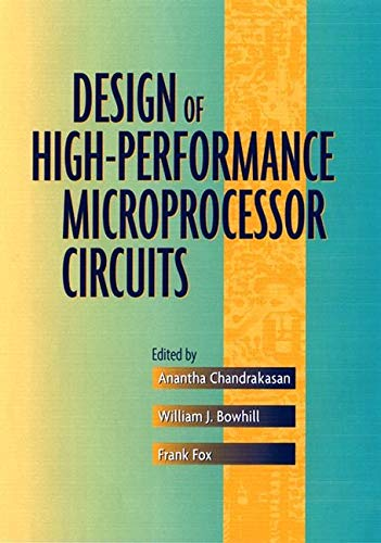 9780780360013: Design of High-Performance Microprocessor Circuits