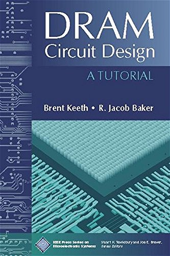 9780780360143: DRAM Circuit Design: A Tutorial (IEEE Press Series on Microelectronic Systems)