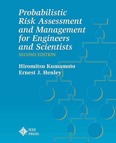 9780780360174: Probabilistic Risk Assessment and Management for Engineers and Scientists