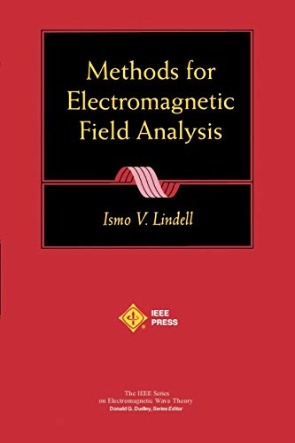 9780780360396: Methods for Electromagnetic Field Analysis (IEEE Press Series on Electromagnetic Wave Theory)