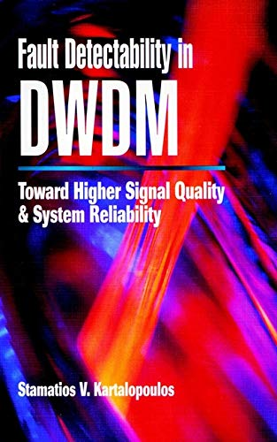 9780780360440: Fault Detectability in DWDM: Towards Higher Signal Quality and System Reliability