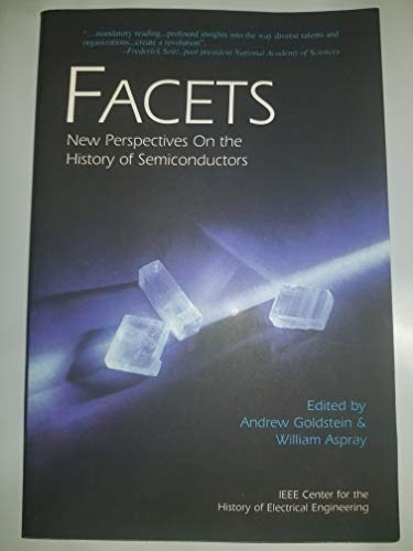 9780780399020: Facets: New Perspectives on the History of Semiconductors