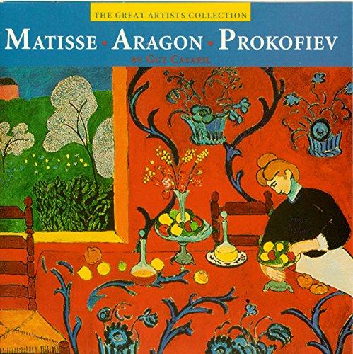 Matisse - Aragon - Prokofiev: An Interactive Adventure in Art: Guy Casaril