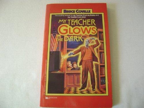 9780780704916: My Teacher Glows in the Dark