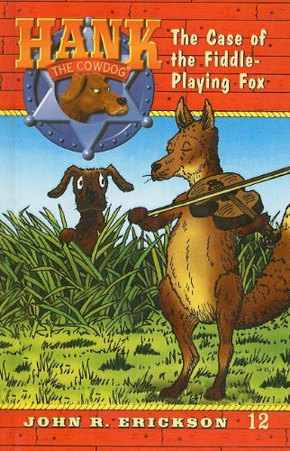 9780780708389: The Case of the Fiddle-Playing Fox (Hank the Cowdog (Pb))