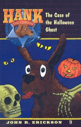 9780780708396: The Case of the Halloween Ghost (Hank the Cowdog (Pb))