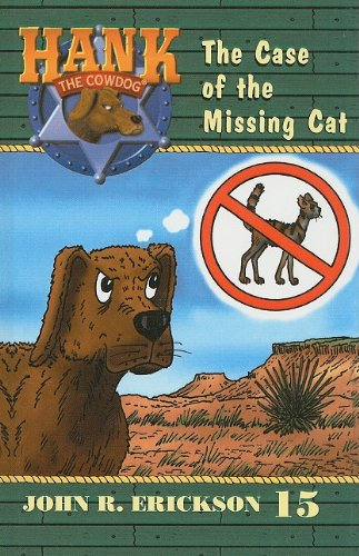 9780780708402: The Case of the Missing Cat (Hank the Cowdog (Pb))
