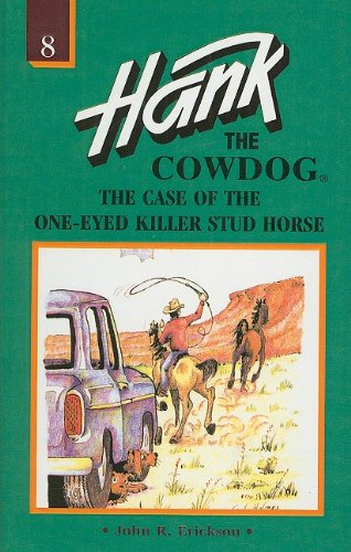 9780780708419: The Case of the One-Eyed Killer Stud Horse (Hank the Cowdog (Pb))