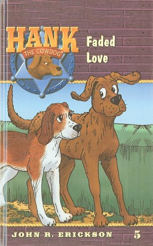 9780780708440: Faded Love (Hank the Cowdog (Pb))