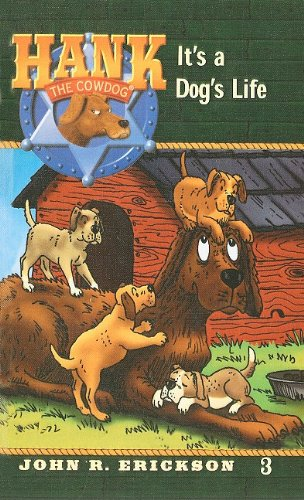 9780780708488: It's a Dog's Life (Hank the Cowdog (Pb))