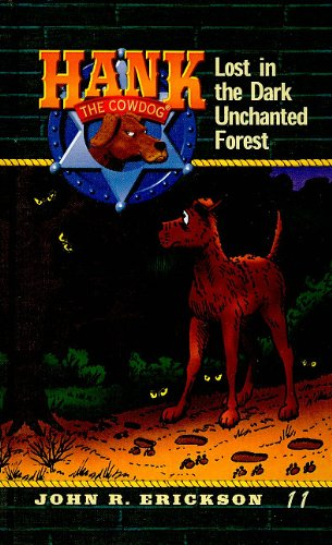 9780780708532: Lost in the Dark Unchanted Forest (Hank the Cowdog (Pb))