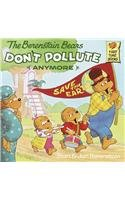 9780780710542: The Berenstain Bears Don't Pollute (Anymore) (Berenstain Bears First Time Books)
