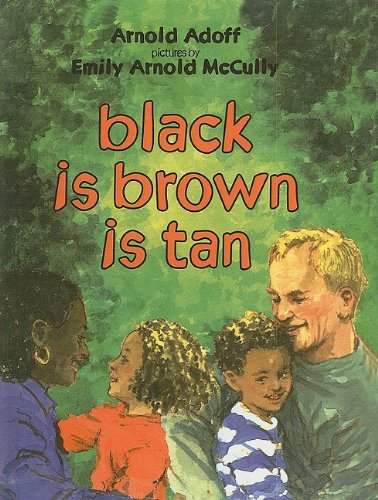 9780780710603: Black Is Brown Is Tan