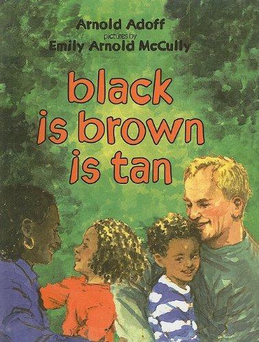 9780780710603: Black Is Brown Is Tan