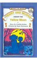 Henry and Mudge Under the Yellow Moon: Cynthia Rylant, Charlotte