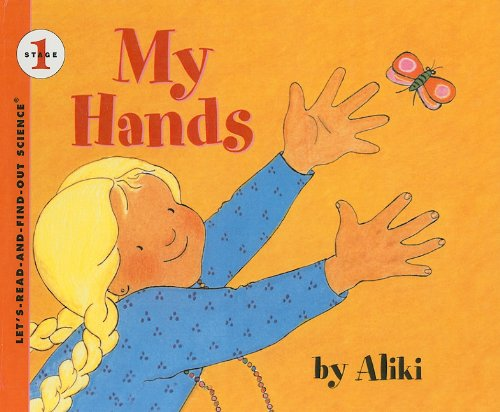 9780780711341: My Hands (Let's-Read-And-Find-Out Science: Stage 1 (Pb))