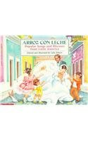 9780780712324: Arroz Con Leche: Popular Songs and Rhymes from Latin America (Blue Ribbon Book) (English and Spanish Edition)