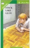 Stick Like Glue (Take Ten Books: Mystery): Colin Wells