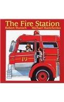 The Fire Station (Munsch for Kids): Robert N Munsch