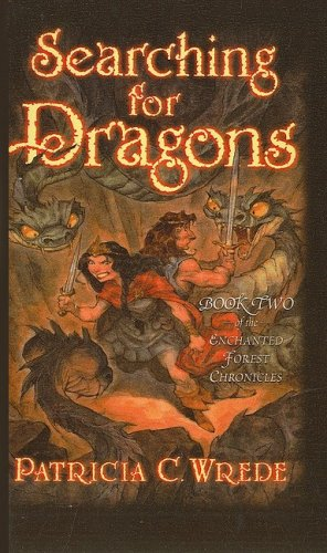 9780780716278: Searching for Dragons (Enchanted Forest Chronicles (Pb))