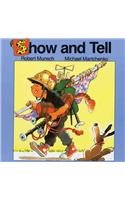 9780780716315: Show and Tell (Munsch for Kids)