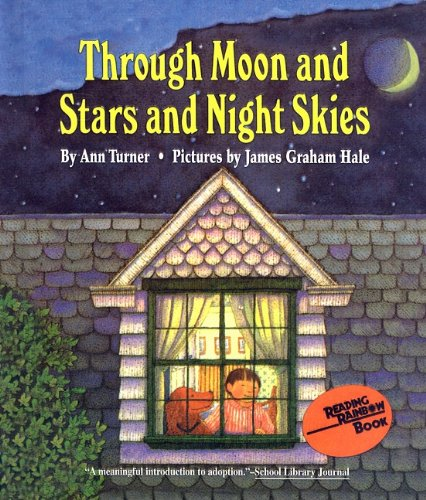 9780780716483: Through Moon and Stars and Night Skies (Charlotte Zolotow Books (Prebound))