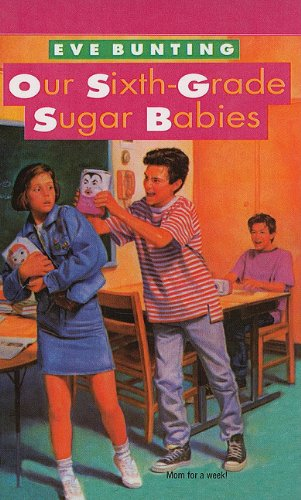 9780780716797: Our Sixth-Grade Sugar Babies