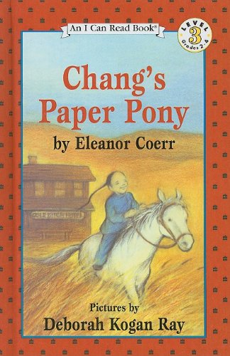 9780780718708: Chang's Paper Pony (I Can Read Books: Level 3)