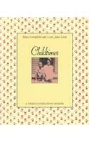 9780780718739: Childtimes: A Three-Generation Memoir