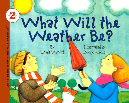 9780780720008: What Will the Weather Be? (Let's-Read-And-Find-Out Science: Stage 2 (Pb))