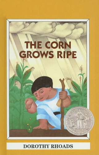 9780780720619: The Corn Grows Ripe