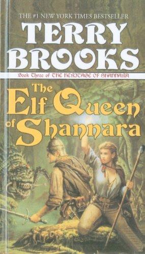 9780780720718: The Elf Queen of Shannara (Heritage of Shannara (Prebound))