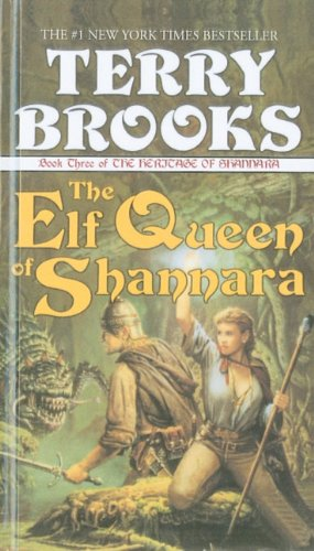 9780780720718: The Elf Queen of Shannara (Heritage of Shannara (Prebound))